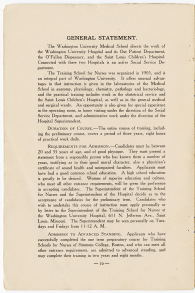 "The requirements for admission to the WU Training School for Nurses in 1913 included stipulations for age, physique, and a written testament of an applicants' ""good moral character."""