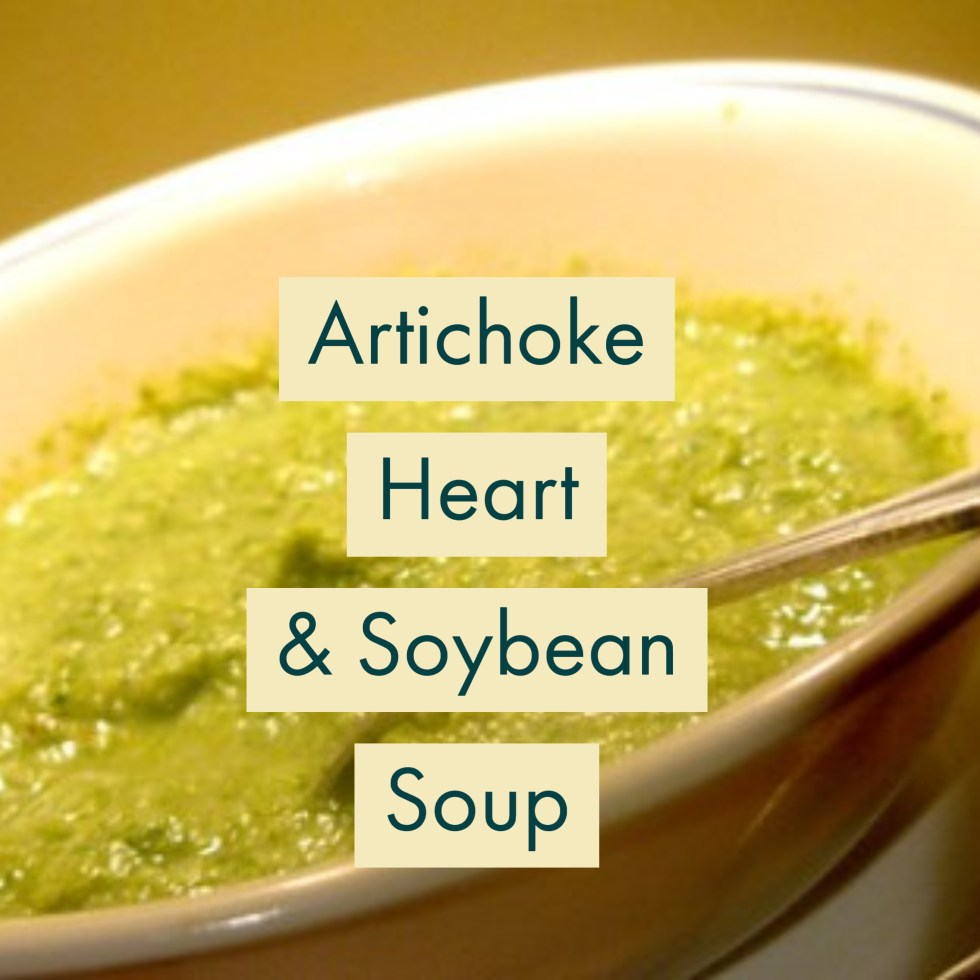 Artichoke Heart & Soybean Soup