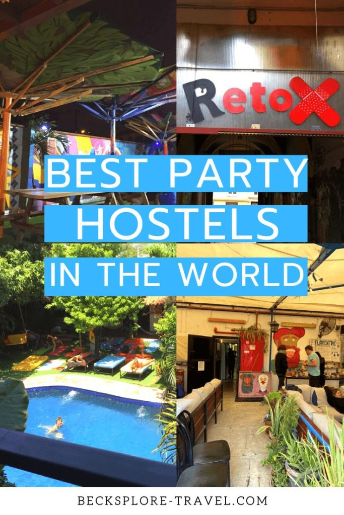 Best Party Hostels in the world