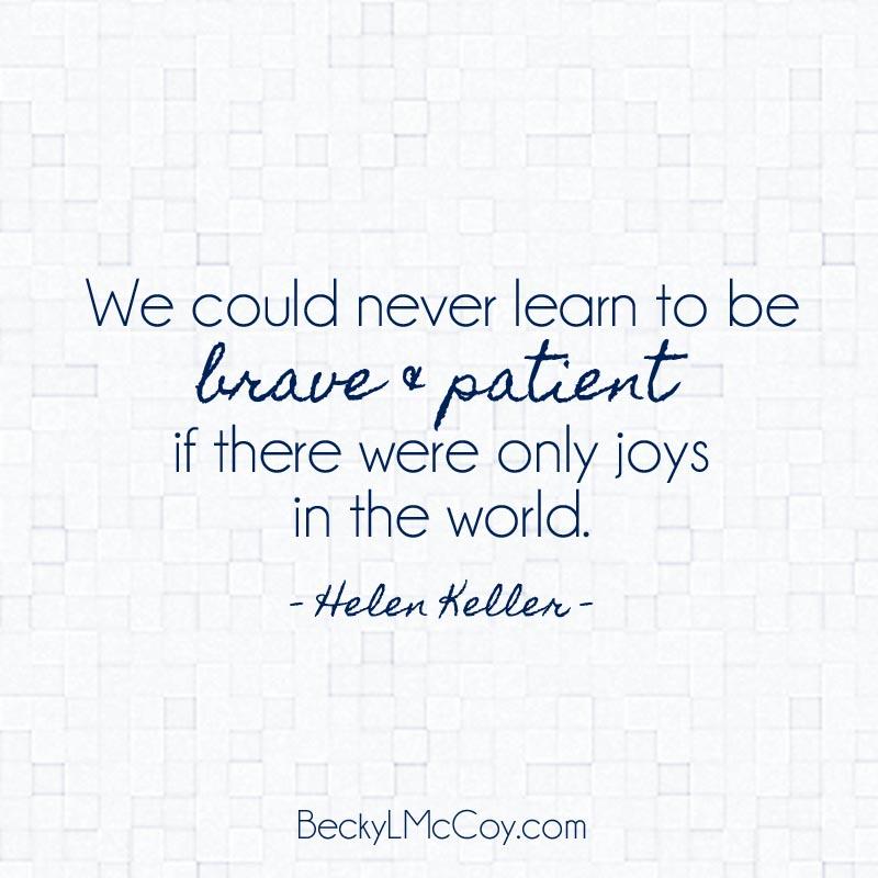 Helen Keller Brave and Patient