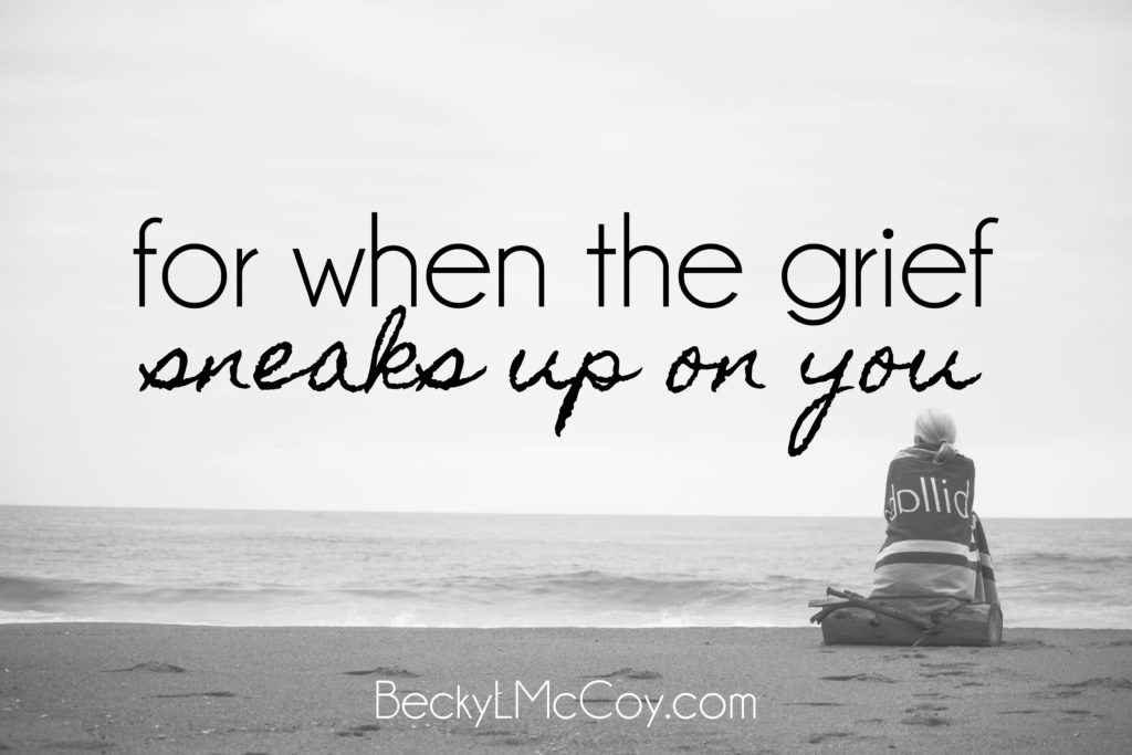 for when the grief