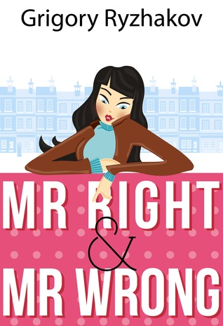 Mr Right Mr WrongGR