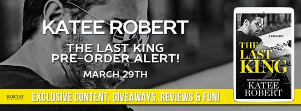 The Last King by Katee Robert pre-order alert banner