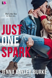 Just a Spark by Jenna Bayley-Burke