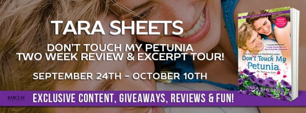 Don't Touch My Petunia tour banner