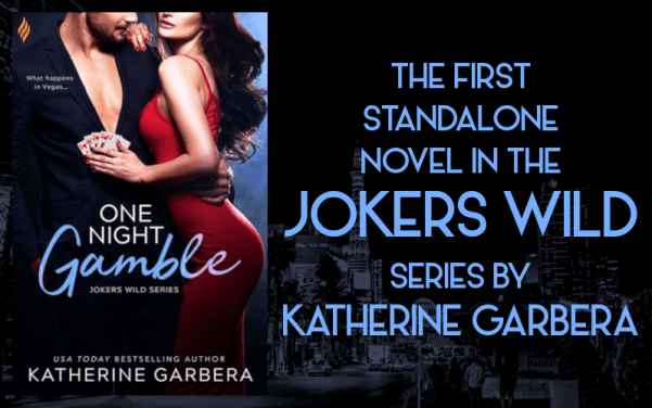 The first standalone novel in the Jokers Wild series by Katherine Garbera