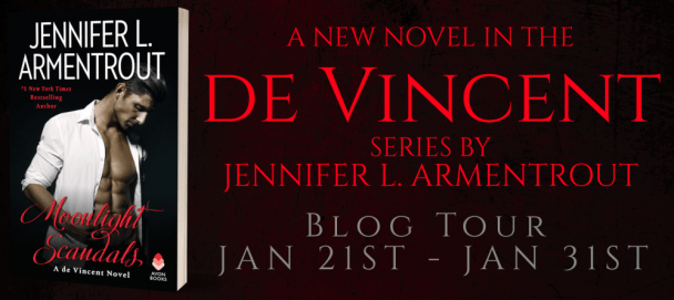 MOONLIGHT SCANDALS: A new novel in the de Vincent series by Jennifer L. Armentrout blog tour banner