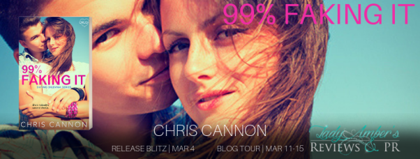 99% Faking It by Chris Cannon Release Blitz and Blog Tour banner