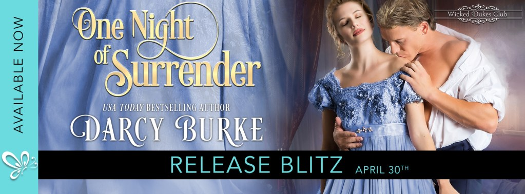 One Night of Surrender by Darcy Burke available now  release day banner