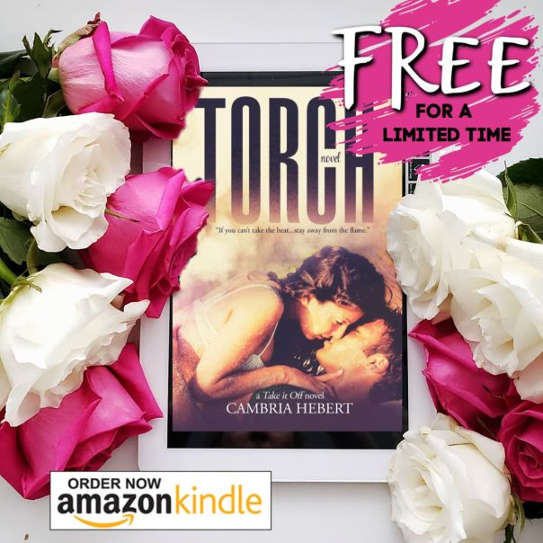 TORCH by Cambria Hebert  FREE for a limited time (click graphic for US Amazon link)