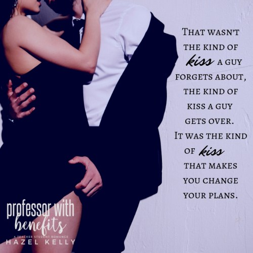 That wasn't the kind of kiss a guy forgets about, the kind of kiss a guy gets over. It was the kind of kiss that makes you change your plans.