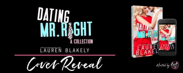 Dating Mr. Right: A Collection cover reveal banner
