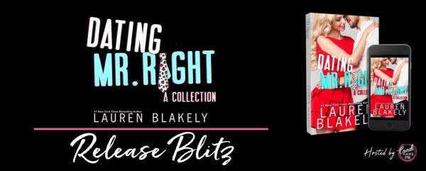 Dating Mr. Right release blitz banner