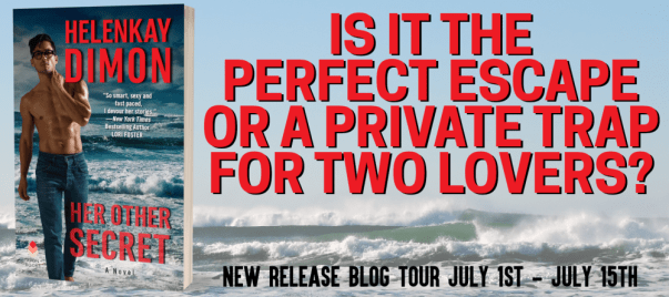 HER OTHER SECRET by HelenKay Dimon Is it the prefect escape, or a private trap for two lovers?  Blog tour banner