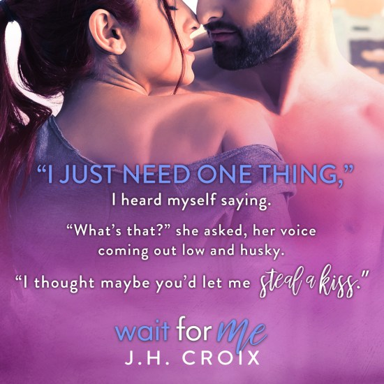 """I just need one thing,"" I heart myself saying. ""What's that?"" she asked, her voice coming out low and husky. ""I thought maybe you'd let me steal a kiss."""