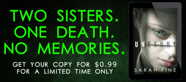 Two sisters. One death. No memories.  Get your copy for $.99 for a limited time only  Uncanny book blitz banner