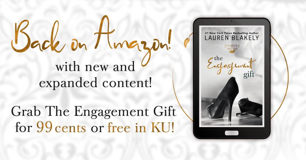 Back on Amazon with new and expanded content! Grab The Engagement Gift for 99 cents or for free in KU!