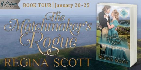 The Matchmaker's Rogue by Regina Scott book tour banner