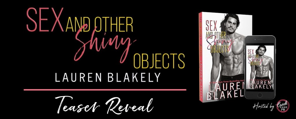Sex and Other Shiny Objects teaser reveal banner