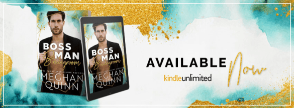 Boss Man Bridegroom available now (on Kindle Unlimited) banner