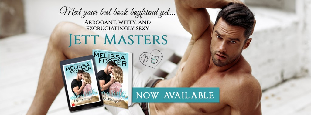 Meet your best book boyfriend yet... arrogant, witty, and excruciatingly sexy JETT MASTERS Bayside Fantasies now available