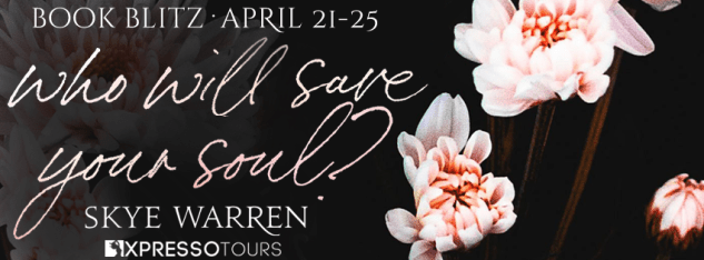 Who Will Save Your Soul? book blitz banner
