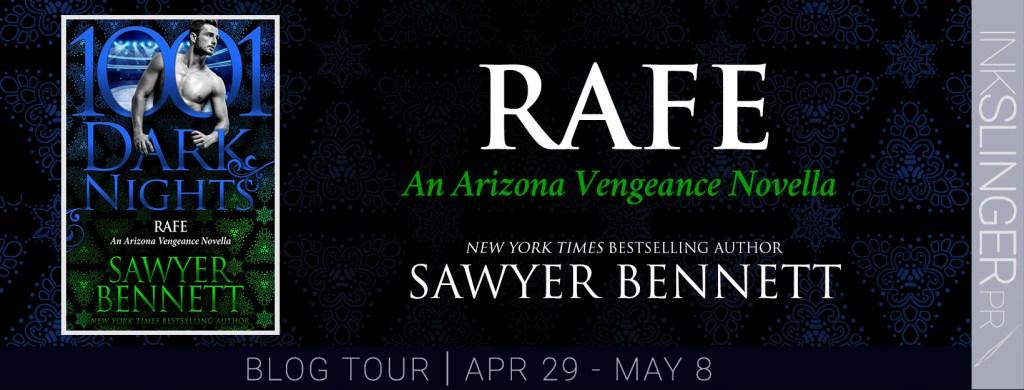 Rafe An Arizona Vengeance novella New York Times bestselling author Sawyer Bennett blog tour banner