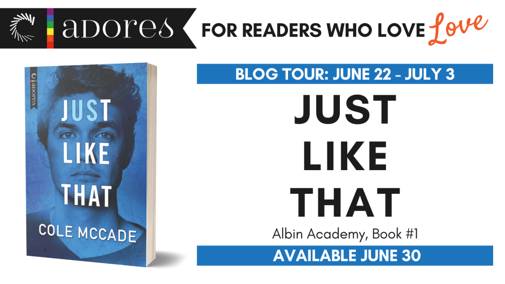Carina Adores: for readers who love love JUST LIKE THAT Albin Academy book 1 blog tour banner
