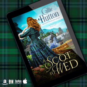 Callie Hutton's A SCOT TO WED on an ereader on a blue and green tartan cloth