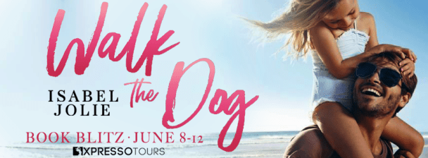 Walk the Dog book blitz banner