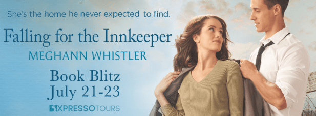 She's the home he never expected to find... Falling for the inkeeper by Meghann Whistler Book blitz banner