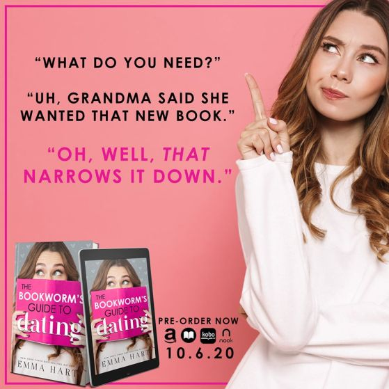 """What do you need?"" ""Uh, Grandma said she wanted that new book."" ""Oh, well, THAT narrows it down.""  Teaser from THE BOOKWORM'S GUIDE TO DATING"