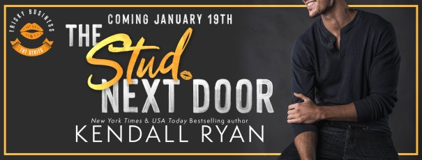 The Stud Next Door by Kendall Ryan coming January 19th cover reveal banner