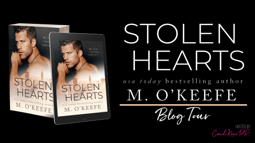 Stolen Hearts from USA Today bestselling author M O'Keefe  blog tour banner