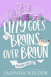 Lizzy Goes Brains Over Braun cover