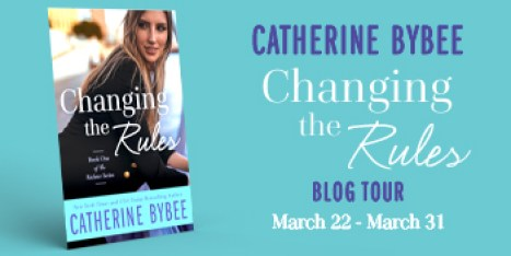 Catherine Bybee CHANGING THE RULES blog tour banner