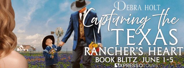 Capturing the Texas Rancher's Heart release blitz banner
