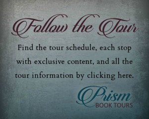 Follow the Tour banner Fine the tour schedule, each stop with exclusive content, and all the tour information by clicking here Prism Book Tours