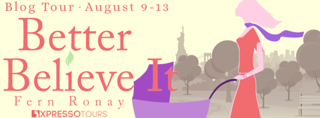 Blog Tour August 9-13 Better Believe It by Fern Ronay tour banner