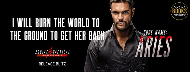 I will burn the world to the ground to get her back  Code Name: Aries  Zodiac tactical release blitz banner