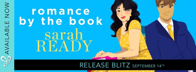 Romance by the Book by Sarah Ready release blitz banner