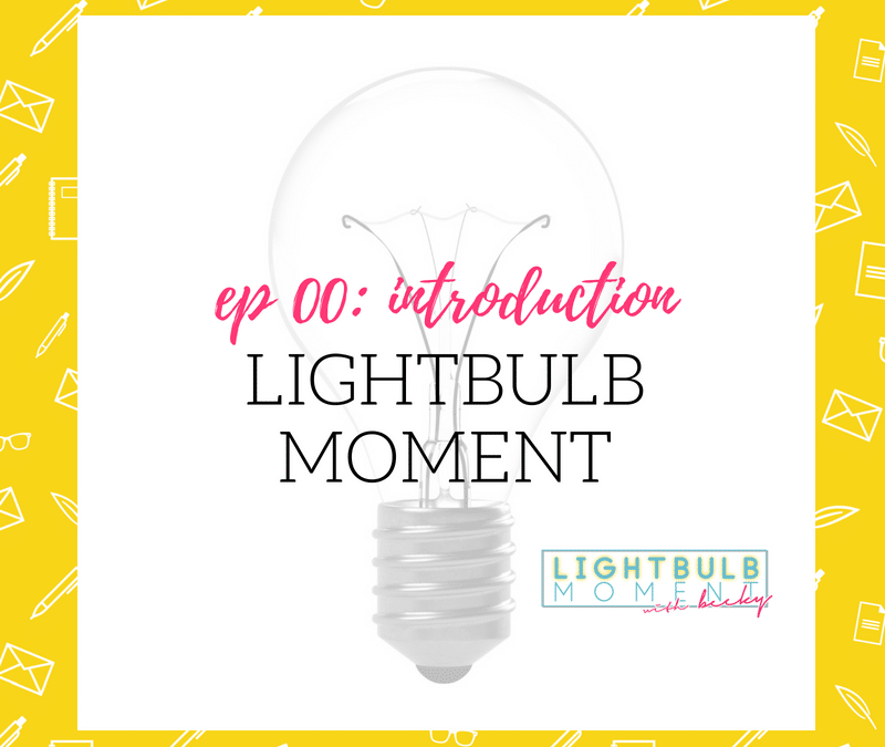 00: Introducing Lightbulb Moment Podcast