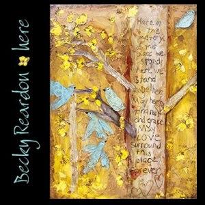 Becky Reardon Album - Here