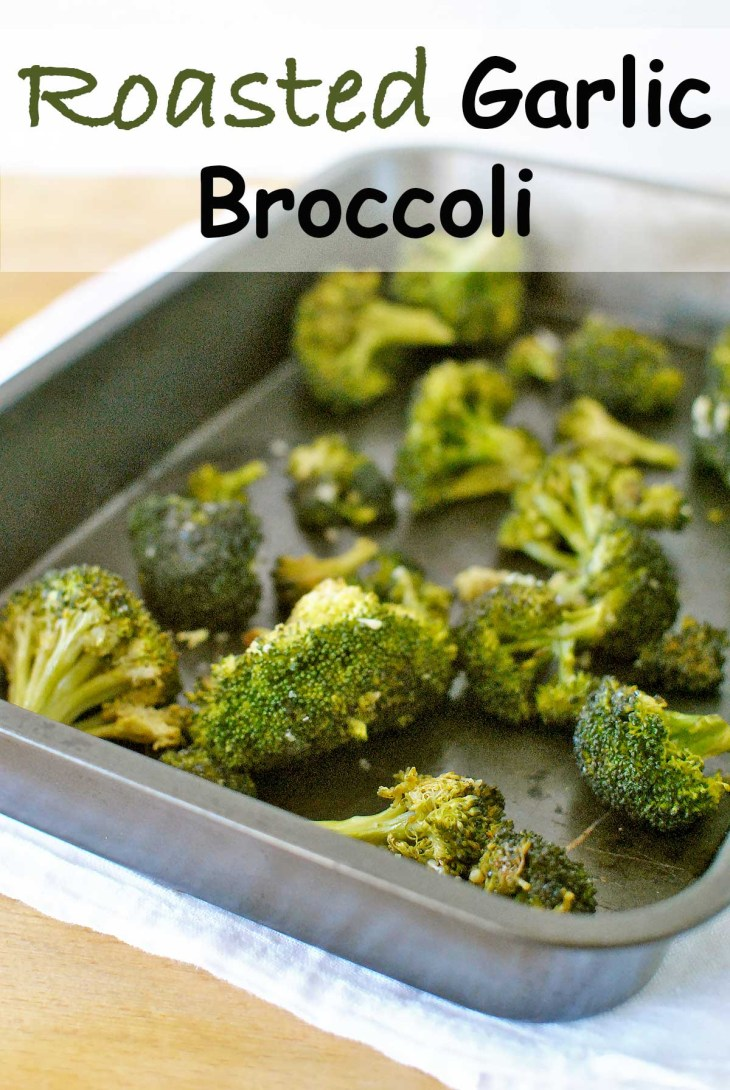 """Roasted Garlic Broccoli is an easy and healthy """"go-to"""" side dish."""