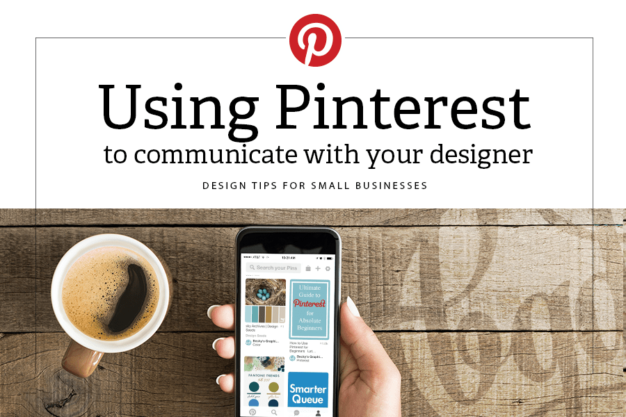 Using Pinterest to Communicate with your designer