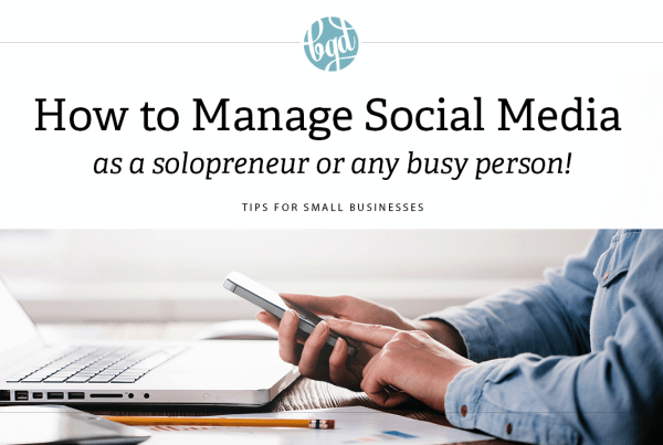 How to manage social media as a solopreneur or any busy person