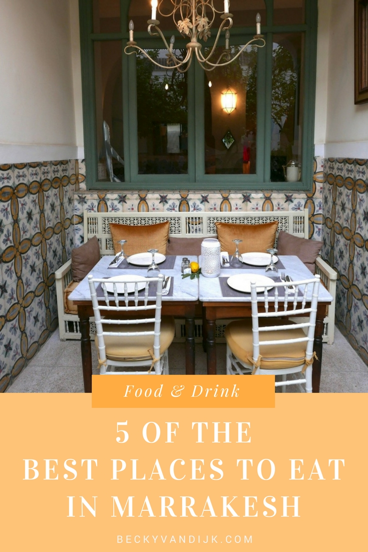 5 Of The Best Places To Eat In Marrakech