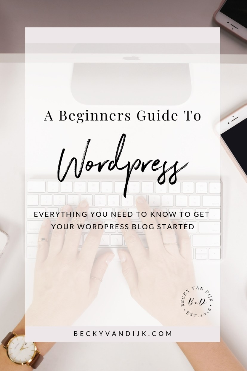 A BEGINNERS GUIDE TO WORDPRESS