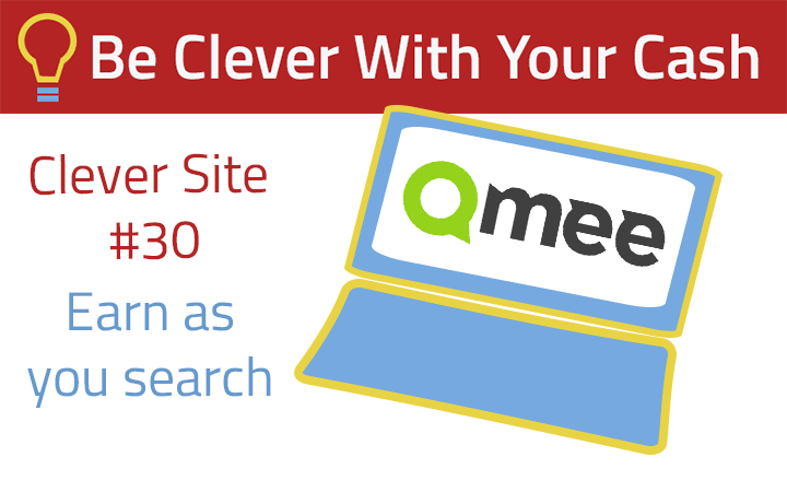 Clever Site: Can you earn as you search with Qmee? | Be