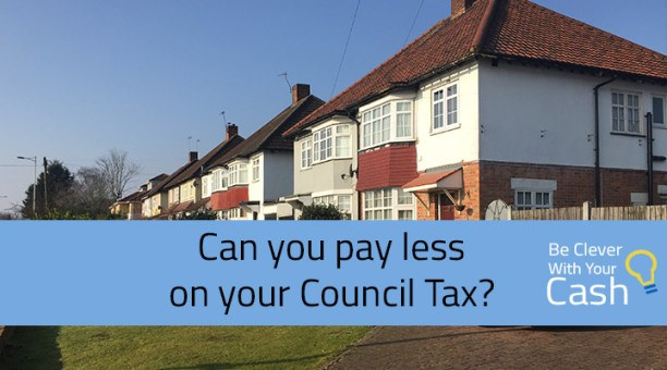 Can You Pay Less On Your Council Tax Be Clever With